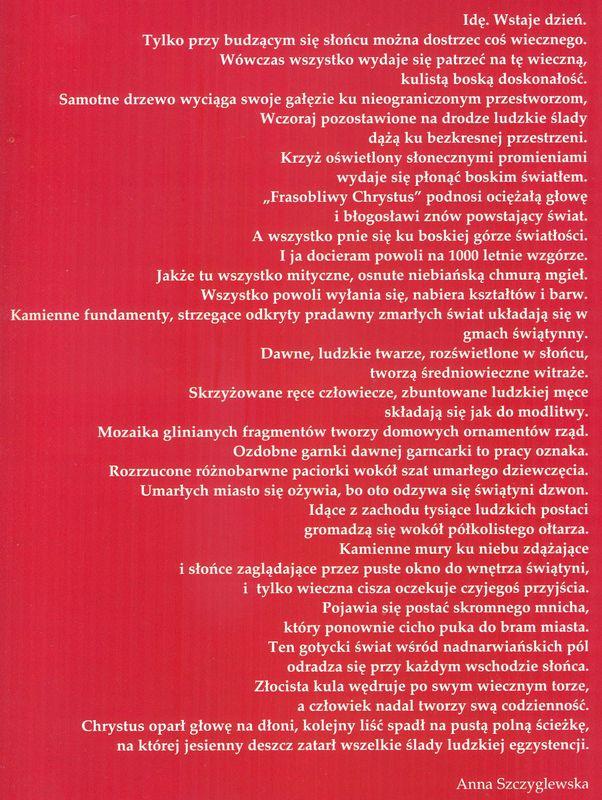 Tekst Anny Szczyglewskie. Jest absolwentką Katolickiego Uniwersytetu Lubelskiego w Lublinie