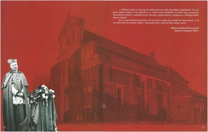 To właśnie w Łomżyńskiej Katedrze kształtowało się powołanie Kardynała Stefana Wyszyńskiego