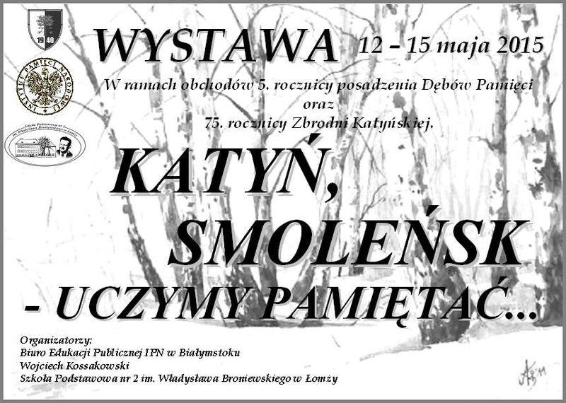 Wystawa SP 2. Katyń, Smoleńsk - Uczymy Pamiętać. UCZYMY Pamiętać