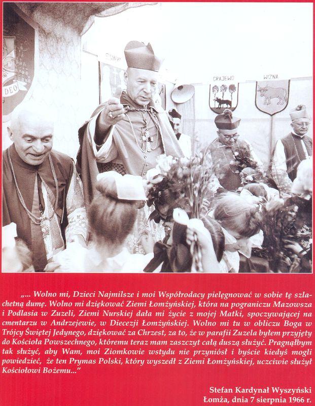 Słowa Kardynała Stefana Wyszyńskiego wypowiedziane przez kardynała Stefana Wyszyńskiego w Łomży 7 sierpnia 1966r