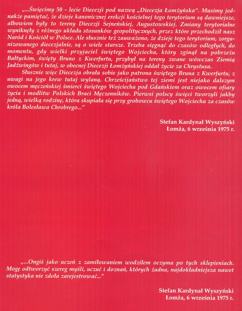 Słowa Prymasa Polski Kardynała Stefana Wyszyńskiego wypowiedziana na uroczystości 50 rocznicy utworzenia diecezji łomżyńskiej