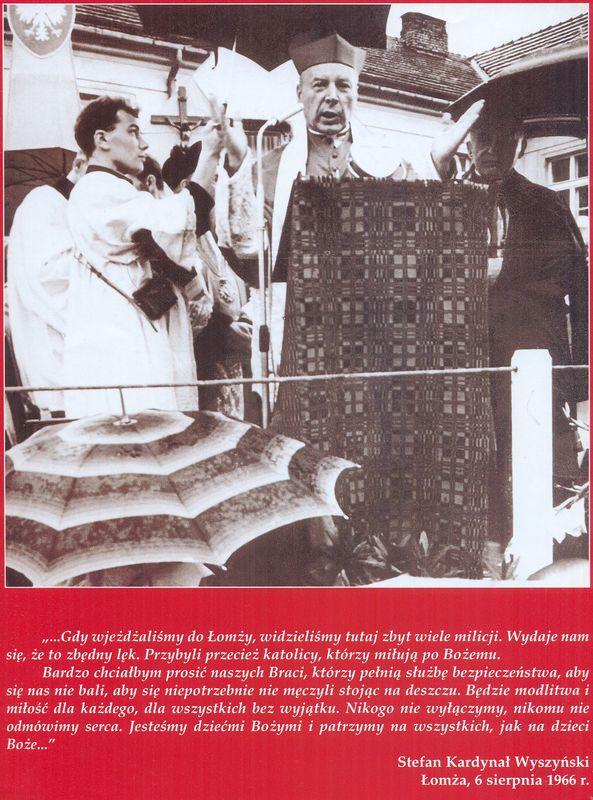 Słowa Stefana Karedynała Wyszyńskiego wypowiedziane w Łomży 6 sierpnia 1966r