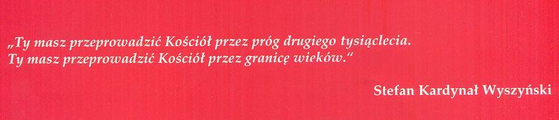 Słowa Stefana Kardynała Wyszyńskiego