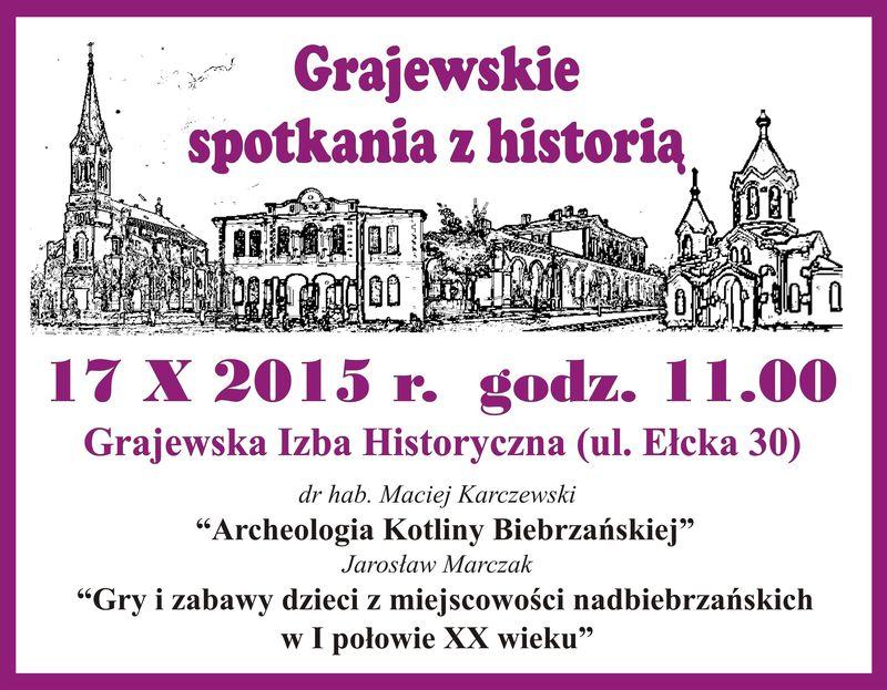 Grajewskie spotkania z historią. 17-10-2015r.